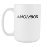 #Mombod Coffee Mug, 15 Ounce