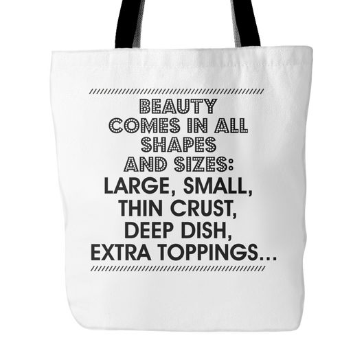 Beauty Comes In All Shapes And Sizes Tote Bag, 18