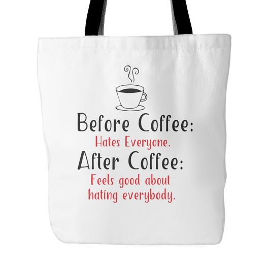 Before Coffee After Coffee Tote Bag, 18