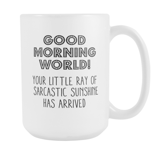 Good Morning World Coffee Mug, 15 Ounce