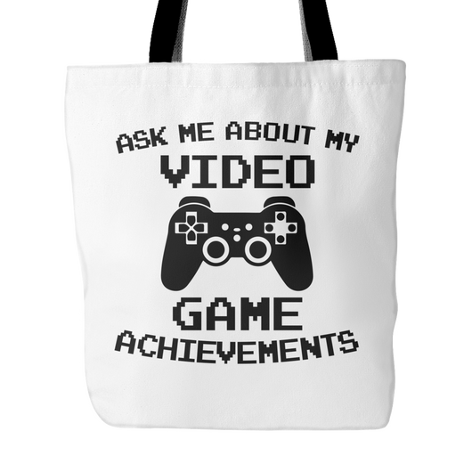 Ask Me About My Video Game Achievements Tote Bag, 18