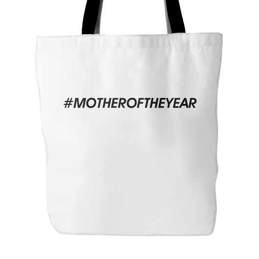 #MOTHEROFTHEYEAR Tote Bag, 18 inches x 18 inches