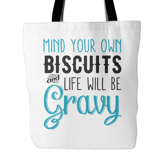 Mind Your Own Biscuits Tote Bag, 18
