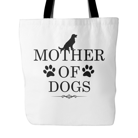 Mother Of Dogs Tote Bag, 18 inches x 18 inches