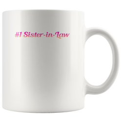 #1 Sister-In-Law Coffee Mug, 11 Ounce