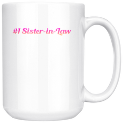 #1 Sister-In-Law Coffee Mug, 15 Ounce