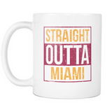Straight Outta Miami Basketball Coffee Mug, 11 Ounce