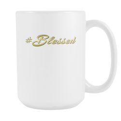 #Blessed Coffee Mug, 15 Ounce