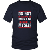Do Not Interrupt Me Shirt
