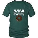Have You Tried Donuts Shirt