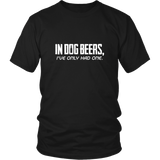 In Dog Beer Shirt