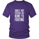 Kung Fu Fighting Shirt