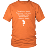 Yoga Is Not About Touching You'r Shirt