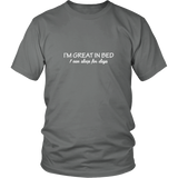 I'm Great In Bed Shirt