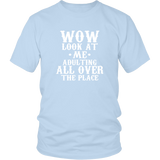 Wow Look At Me Shirt
