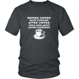Before Coffee And After Coffee Shirt
