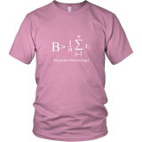 Be Greater Than Average Shirt