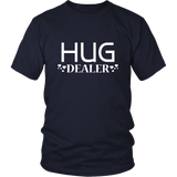 Hug Dealer Shirt