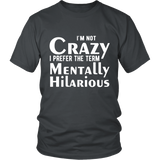 Mentally Hilarious Shirt