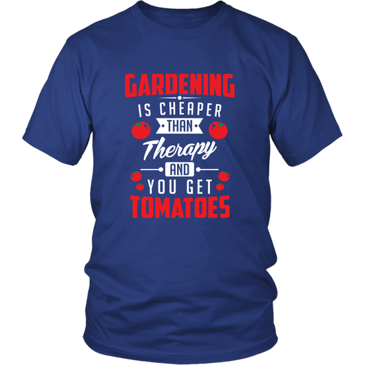 Garening Is Cheaper Than Therapy Shirt