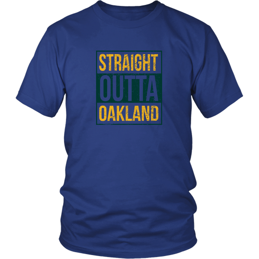 Straight Outta Oakland Shirt