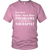 I Am Not A Therapist Shirt