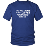 The Difference Between Coffee Shirt