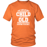 I Don't Have an Inner Child Shirt