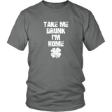 Take Me Drunk I'm Home Shirt