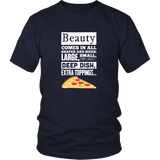 Beauty Comes In  All Shapes  And Sizes Shirt