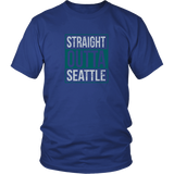 Straight Outta Seattle  Shirt