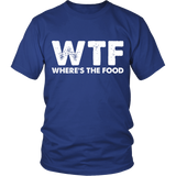 WTF Where's The Food Shirt