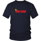 Bad Dude Shirt