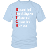 Beautiful Intelligent Talented Creative Honest Shirt