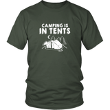Camping Is In Tents Shirt