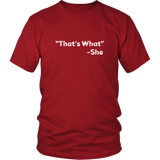 That's What She Said Shirt