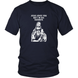 Jesus Loves You Shirt