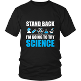 I'm Going To Try Science Shirt