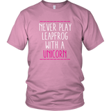Never Play Leapfrog With A Unicorn Shirt