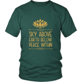 Sky Above Earth Below Peace Within Shirt