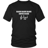 Black Black Black Coffee In Bed Shirt