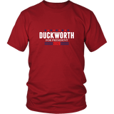 Duckworth For President Shirt