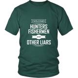 Hunters Fishermen And Other Lairs Shirt
