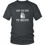 Have You Seen my Unicorn Shirt