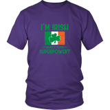 I'm Irish What Is Your Super Power Shirt
