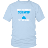 Don't Understand Science Shirt