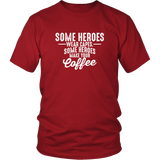 Some Heroes Shirt