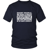 Short People We Keep a Great Shirt