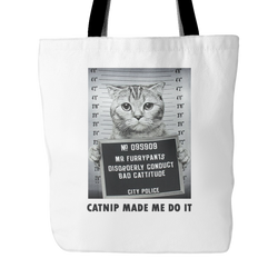 Catnip Made Me Do It Tote Bag, 18