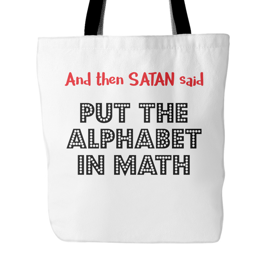 Put The Alphabet In Math Tote Bag, 18